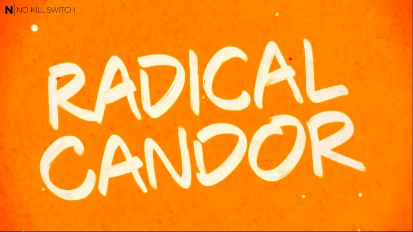 Praise for Radical Candor